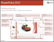 Snabbstartsguide för PowerPoint 2013