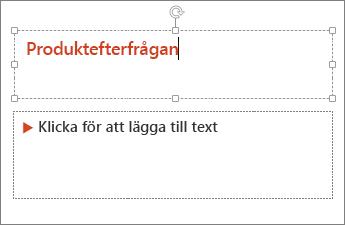 Visar hur man lägger till text i ett textfält i PowerPoint