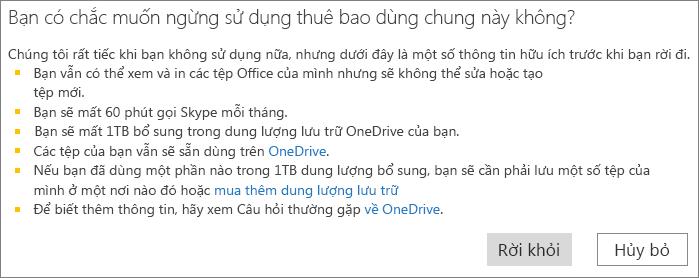 Ảnh chụp màn hình của hộp thoại xác nhận khi bạn ngừng sử dụng thuê bao Office 365 Home được chia sẻ.