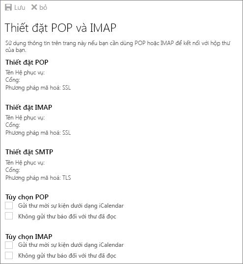 Trang thiết đặt POP và IMAP hiển thị thiết đặt POP, IMAP và SMTP cũng như tùy chọn POP và IMAP