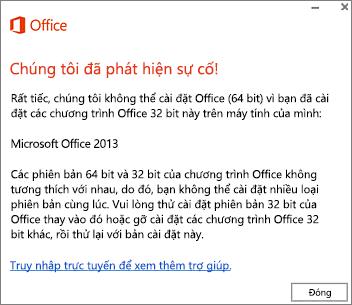 Thông báo lỗi Không thể cài đặt Office 32-bit lên trên Office 64-bit